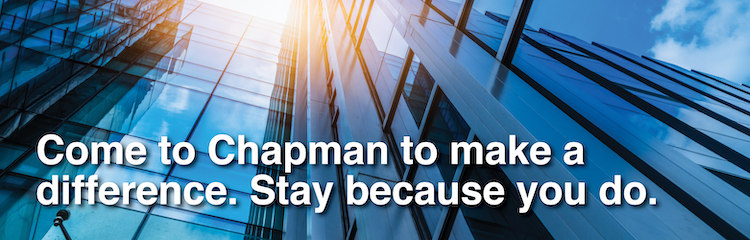 Come to Chapman to make a difference. Stay because you do.