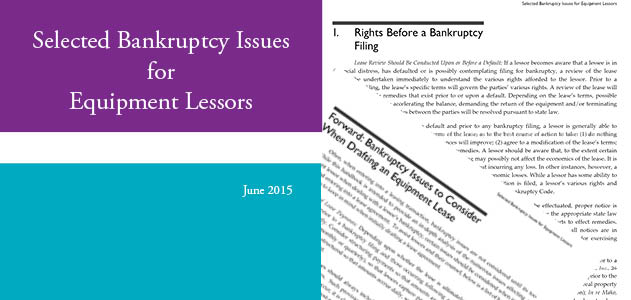 Selected Bankruptcy Issues for Equipment Lessors