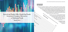 Interval and Tender Offer Closed-End Funds: Investment Company Alternatives to Traditional Funds
