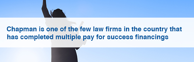 Chapman is one of the few law firms in the country that has completed multiple pay for success financings